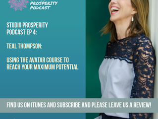 The Studio Prosperity Podcast chats with Avatar Master, Teal Thompson! Link in image below.
