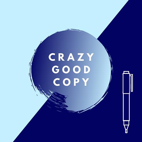 Crazy Good Copy