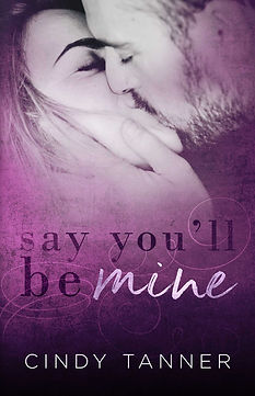 Say-You'll-Be-Mine-EBOOK.jpg