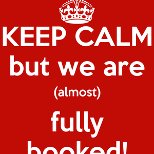 Keep calm we are almost fully booked for this year.......