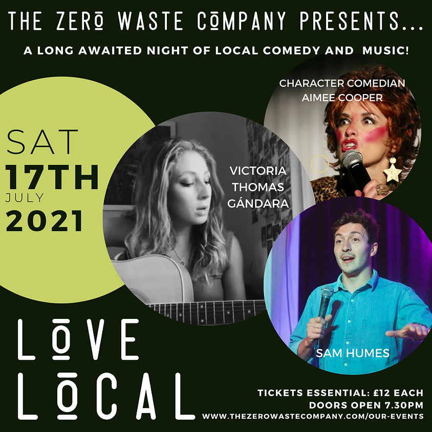 Love Local - Comedy and Music night