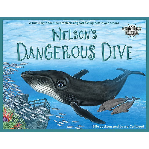 Nelsons Dangerous Dive - Children's book
