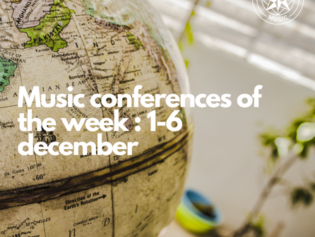 Music Conferences of the week  : 1 - 6 December