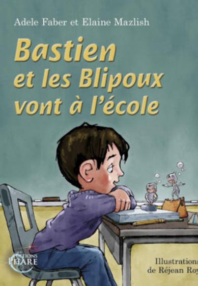 Bastien-et-les-Blipoux-vont-à-lécole-Fab