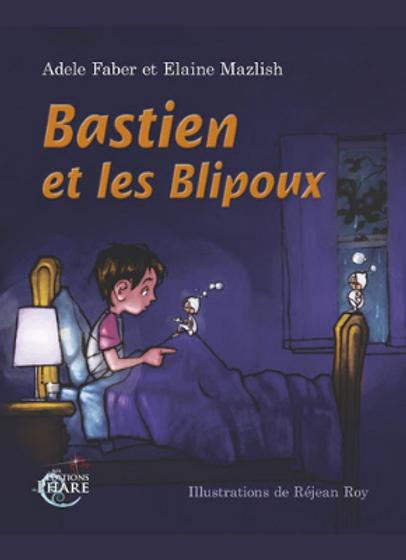Bastien-et-les-Blipoux-Faber-Mazlish6082