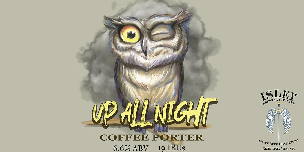 Up All Night Coffee Porter Release