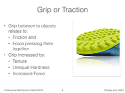Grip or Traction