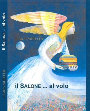 """PRESENTAZIONE LIBRO """"Il Salone ... al volo"""" - Incontro con l'autore"""