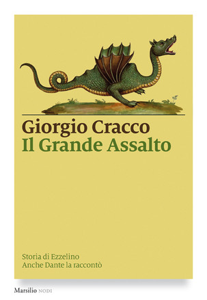 """PRESENTAZIONE LIBRO """"Il Grande Assalto. Storia di Ezzelino da Romano"""""""