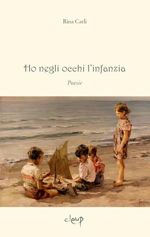 """PRESENTAZIONE LIBRO """"Ho negli occhi l'infanzia"""" di Rina Carli"""