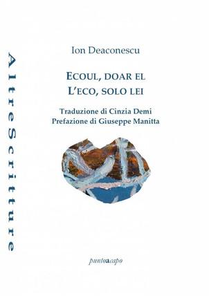 """PRESENTAZIONE LIBRO """"L'eco, solo Lei"""" di Ion Deaconescu"""