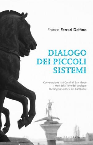 """PRESENTAZIONE LIBRO """"Dialogo dei piccoli sistemi"""""""