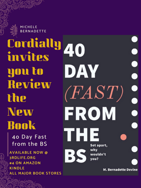 40 Day Fast from the BS