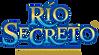 RIO SECRETO.png