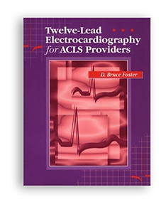 12 Lead Electrocardiography for ACLS Providers