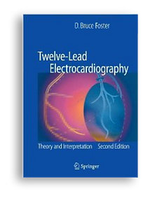Twelve Lead Electrocardiography Theory and Interpretation textbook