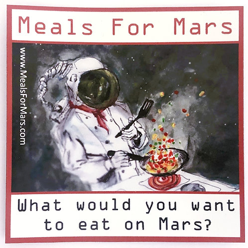 Meals For Mars Magnet