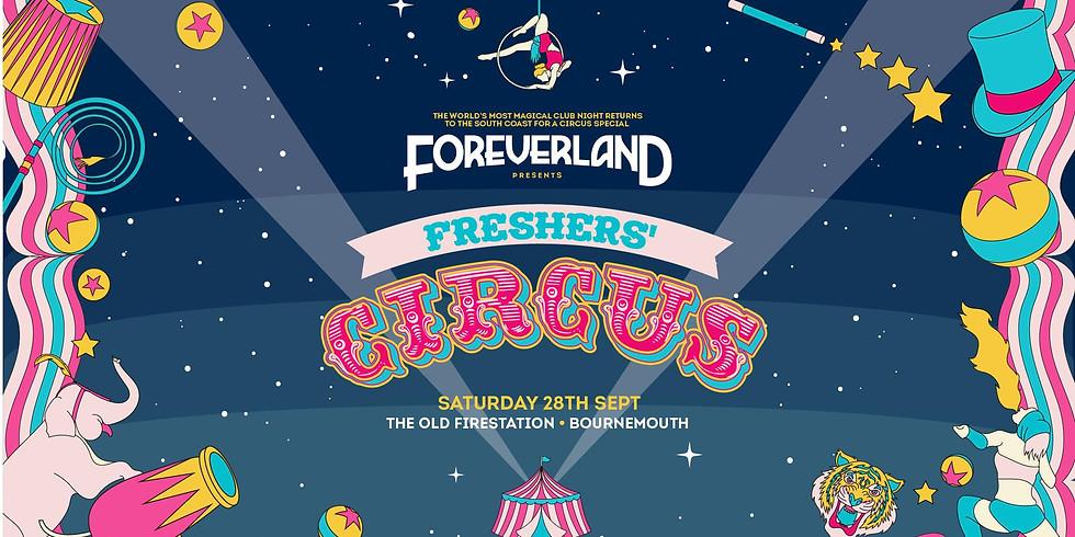 Foreverland: Freshers Circus