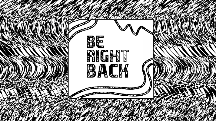 Be Right Back.png