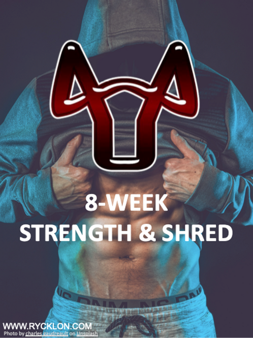STRENGTH & SHRED