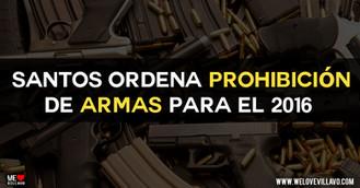 ¡Prohibido poseer armas en todo este nuevo año!
