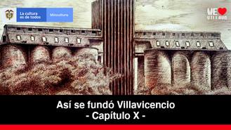 La industria en Villavicencio - Capítulo 10 | Así se fundó Villavicencio
