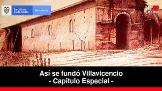 El Terremoto de 1917 - Capítulo Especial | Así se fundó Villavicencio