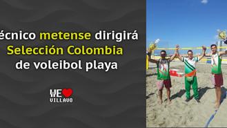 Técnico de voleibol playa del Meta dirigirá la selección Colombia en circuito sudamericano