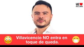 Villavicencio NO tiene Toque de Queda