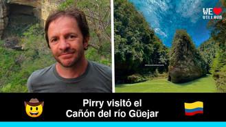 Pirry aseguró que el Cañón del río Güejar es uno de los lugares más hermosos del mundo
