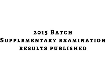 2015 Batch Supplementary Examination Results