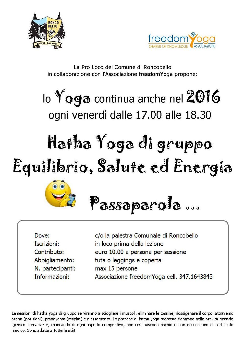 e dopo l'esperienza estiva a Roncobello  lo Yoga continua anche a settembre!  Inizio: Venerdì 02 - ore 17.00  Ti aspettiamo!