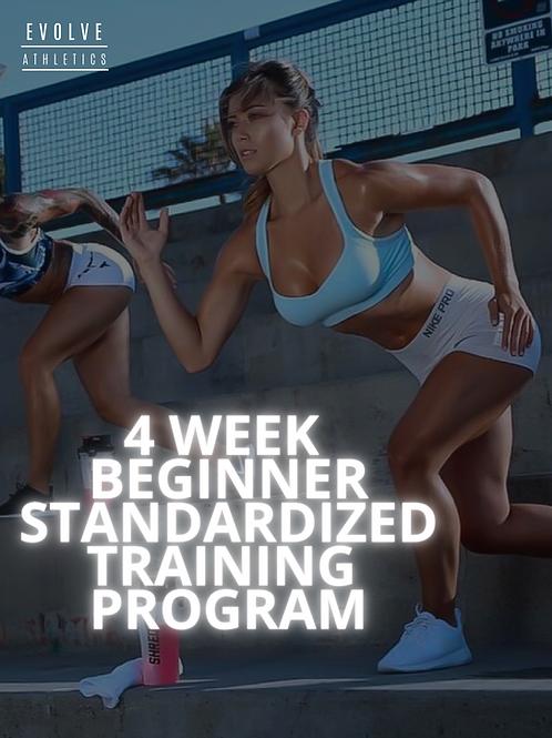 4 Week Beginner Standardized Program