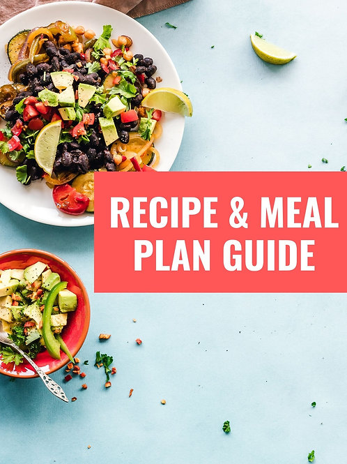 How to create a meal plan + Recipes Guide