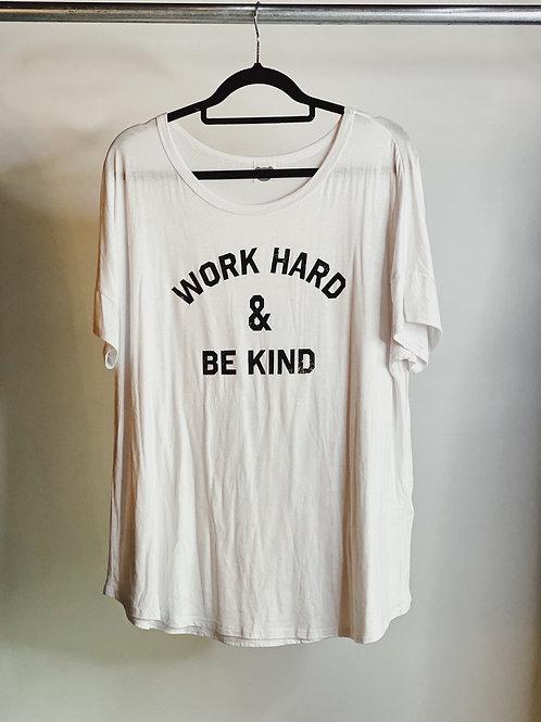 Work Hard Tee