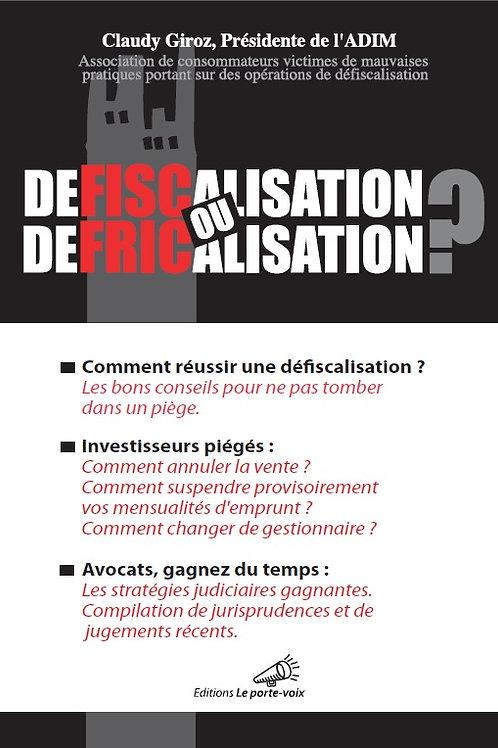 Le Livre « Défiscalisation ou Défricalisation » (format digital)