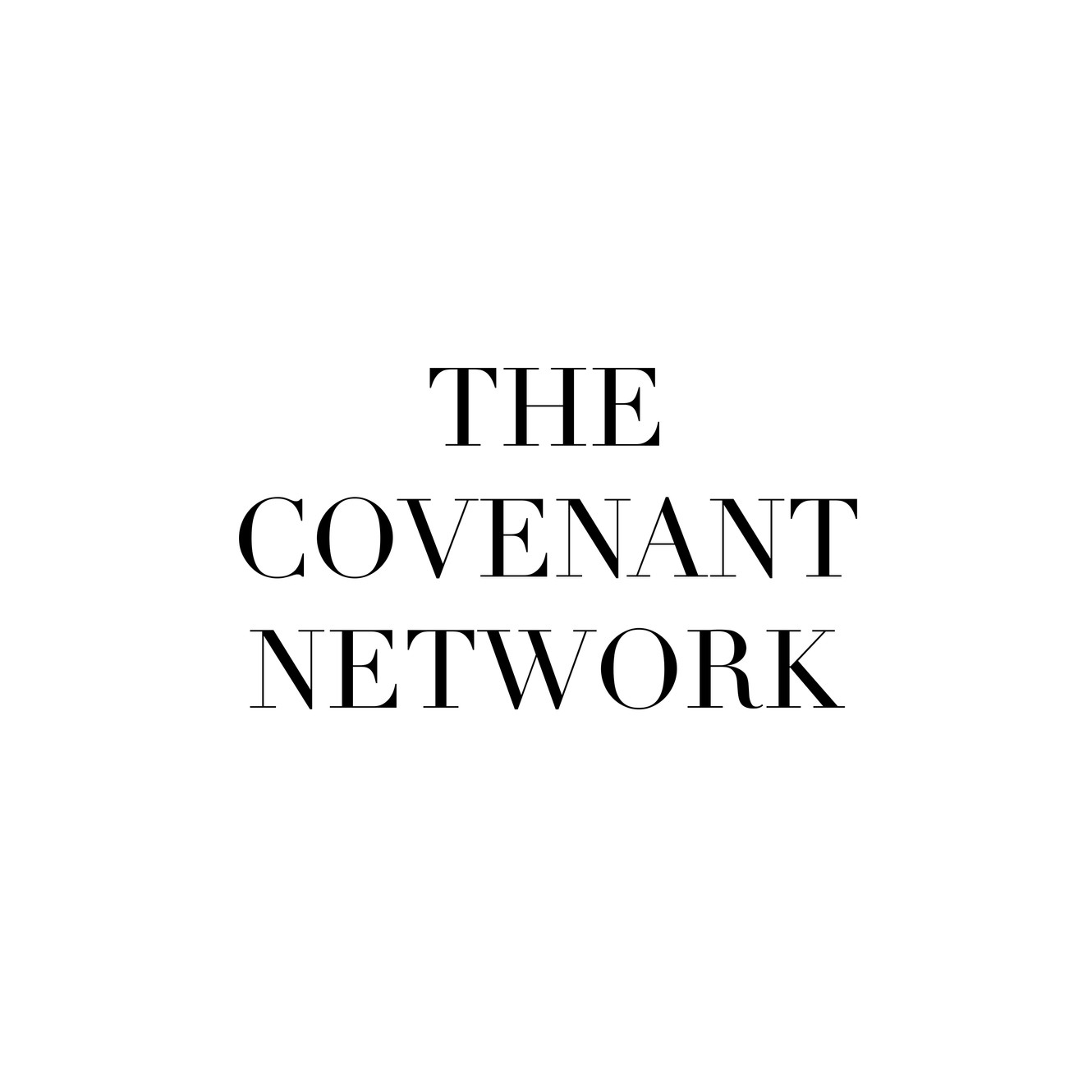 The Covenant Network | About