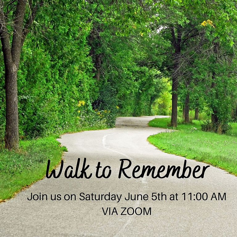 24th Annual Walk to Remember