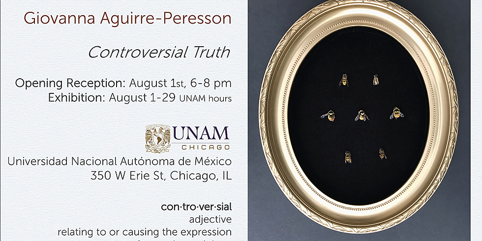 Exhibit Opening: Controversial Truth by Giovanna Aguirre