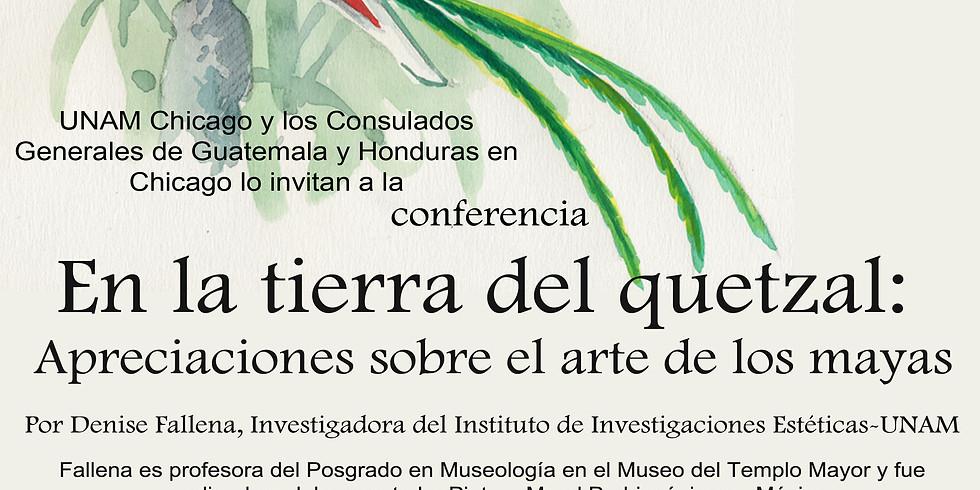 Conferencia: En la tierra del Quetzal
