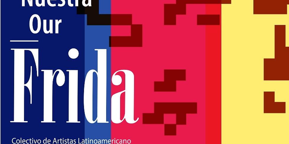 Nuestra Frida Exhibit