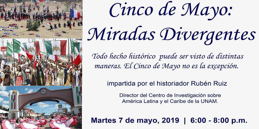 Cinco de Mayo: Miradas Divergentes