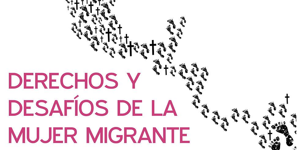 Mesa redonda: Derechos y desafíos de la mujer migrante