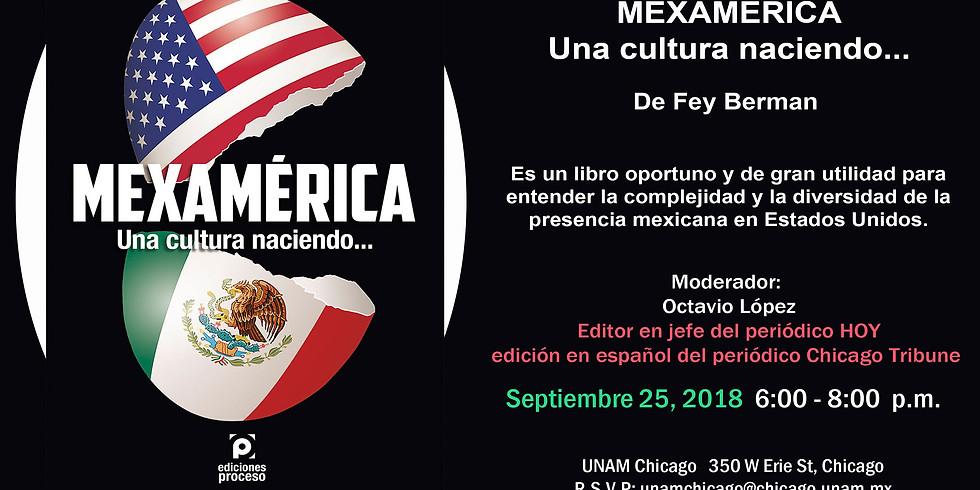 MEXAMÉRICA Una cultura naciendo. De Fey Berman