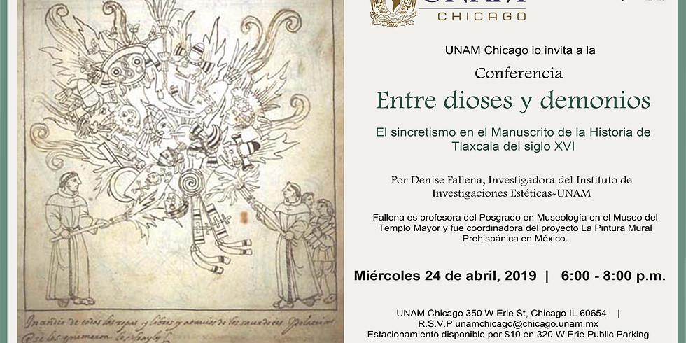 Conferencia: Entre Dioses y Demonios