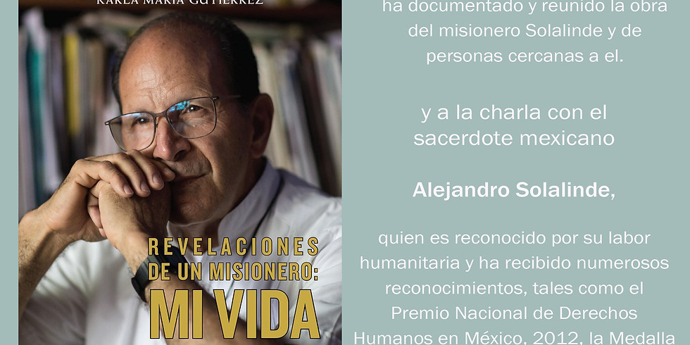 Charla con el sacerdote mexicano Alejandro Solalinde