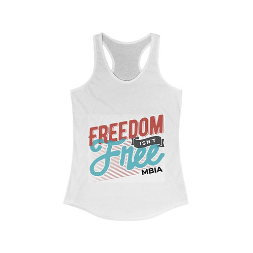 *Limited Edition* Freedom Isn't Free Tank