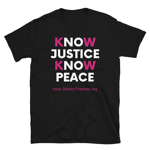 """Know Justice Know Peace' Short-Sleeve Unisex T-Shirt"
