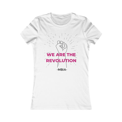 We Are The Revolution *Limited Edition * Tee