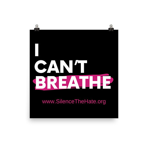 """""""I Can't Breathe"""" Poster"""